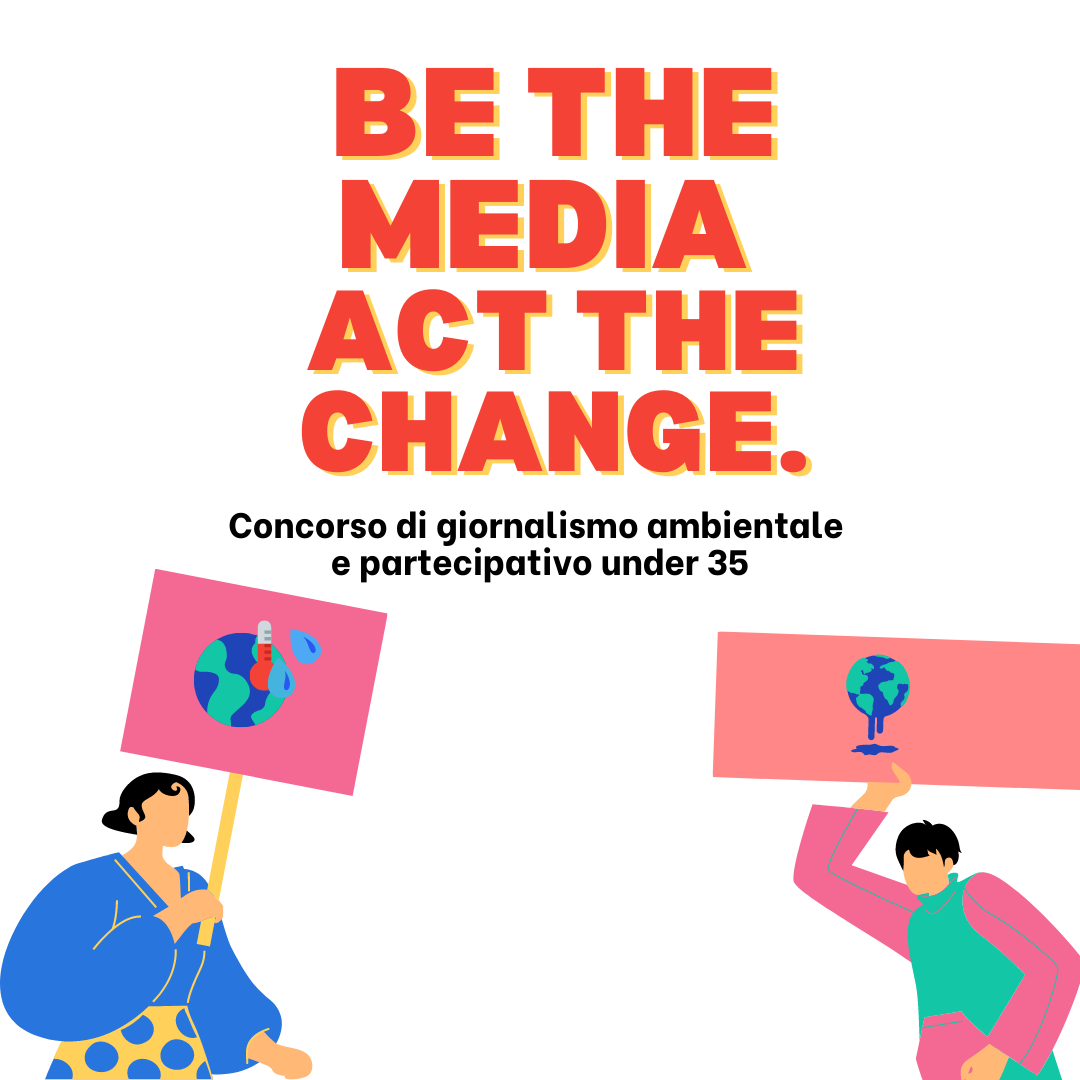 Be the Media, Act the change